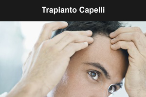 Chirurgia tricologica - Trapianto capelli